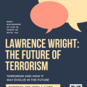 "Lawrence Wright, ""The Future of Terrorism"" poster"