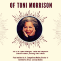 """Considering the Works of Toni Morrison"" Panel"